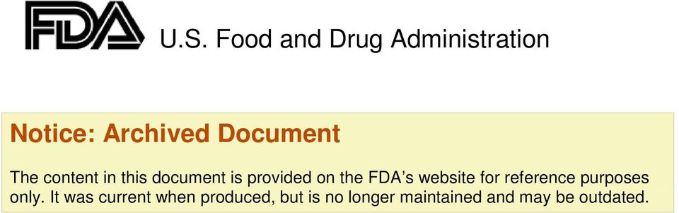 FDA s website for reference purposes only.