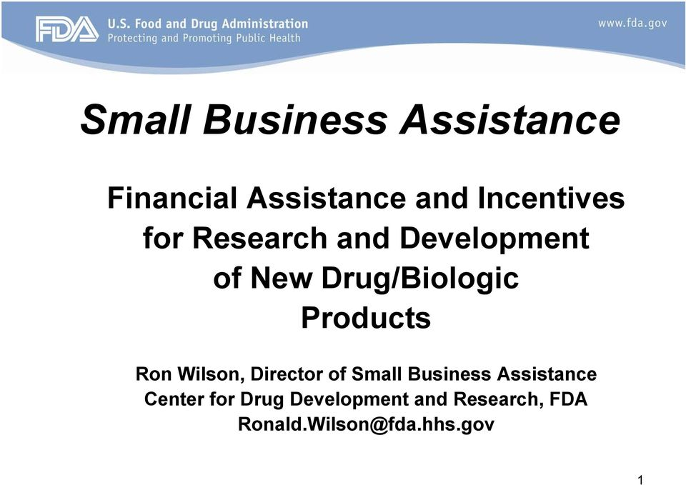 Products Ron Wilson, Director of Small Business Assistance