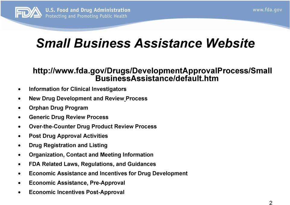 Over-the-Counter Drug Product Review Process Post Drug Approval Activities Drug Registration and Listing Organization, Contact and Meeting