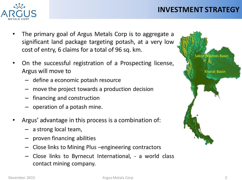 financing and construction operation of a potash mine.