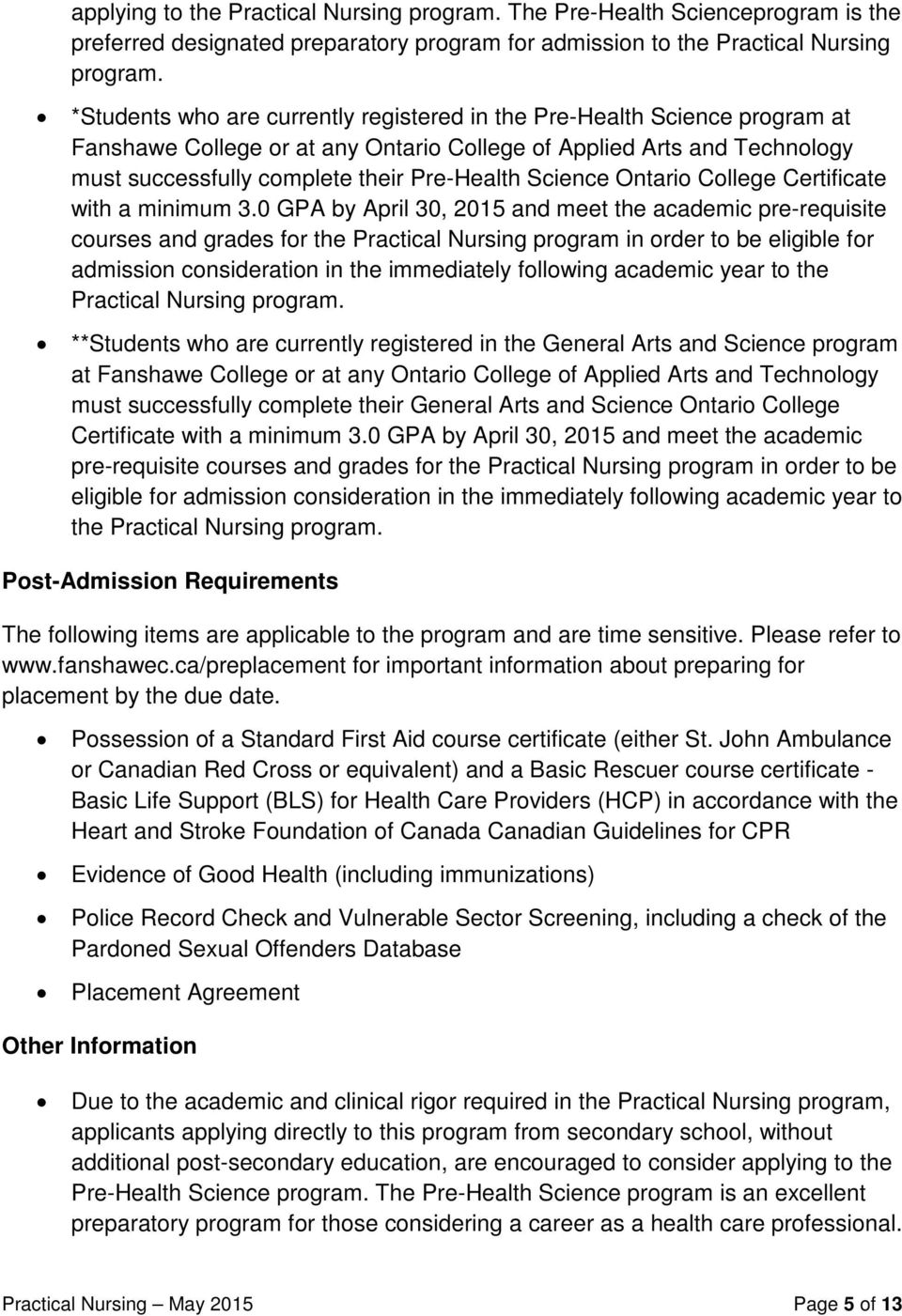 Science Ontario College Certificate with a minimum 3.