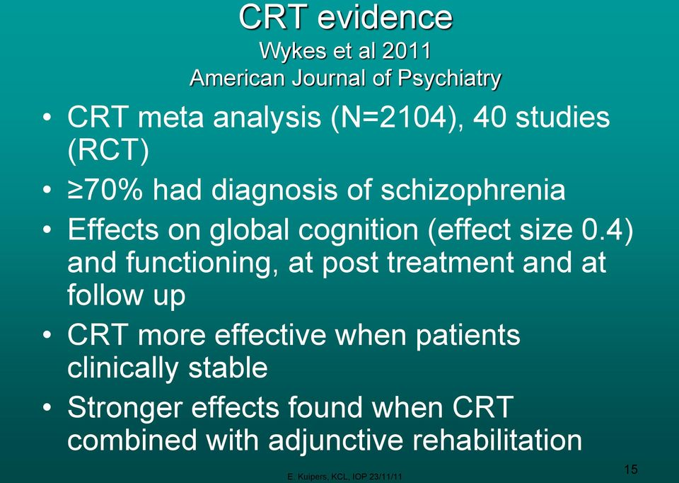 4) and functioning, at post treatment and at follow up CRT more effective when patients clinically