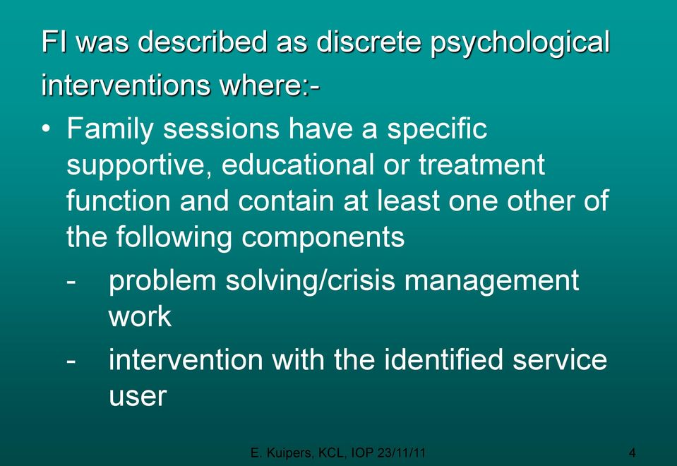 least one other of the following components - problem solving/crisis management