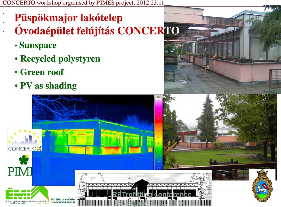 CONCERTO Sunspace Recycled polystyren Green roof PV