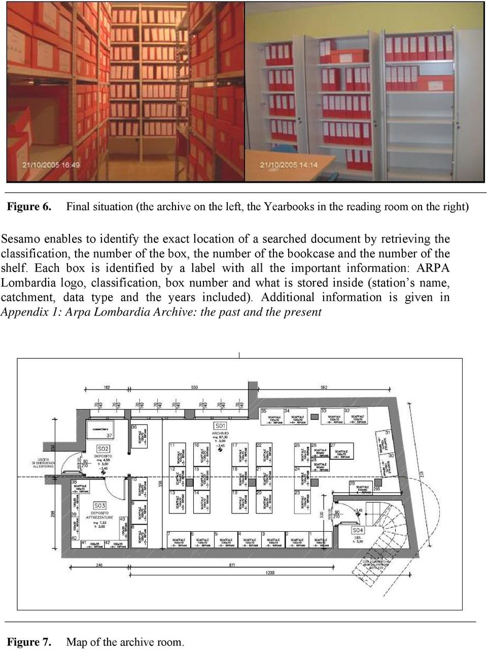 document by retrieving the classification, the number of the box, the number of the bookcase and the number of the shelf.