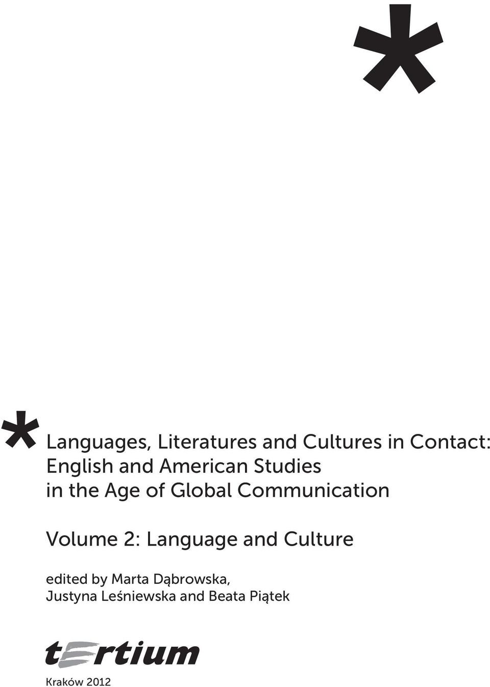 Communication Volume 2: Language and Culture edited by