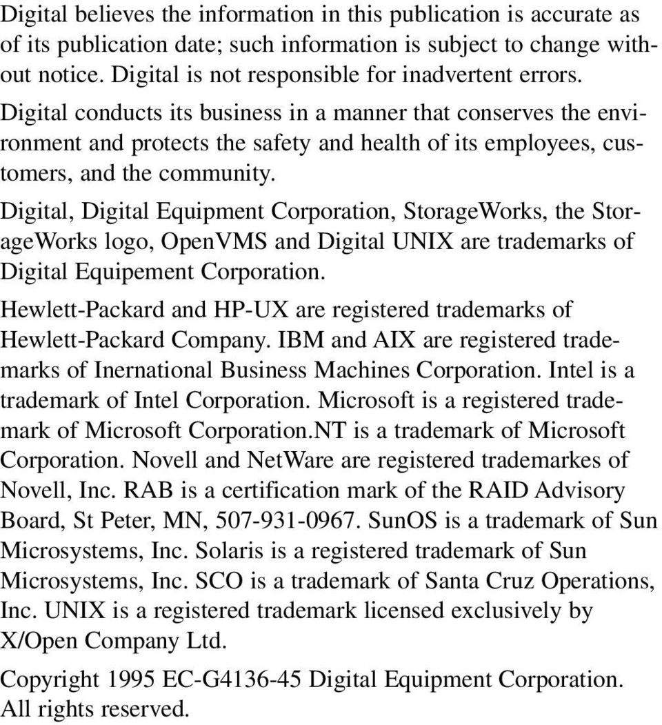 Digital, Digital Equipment Corporation, StorageWorks, the StorageWorks logo, OpenVMS and Digital UNIX are trademarks of Digital Equipement Corporation.