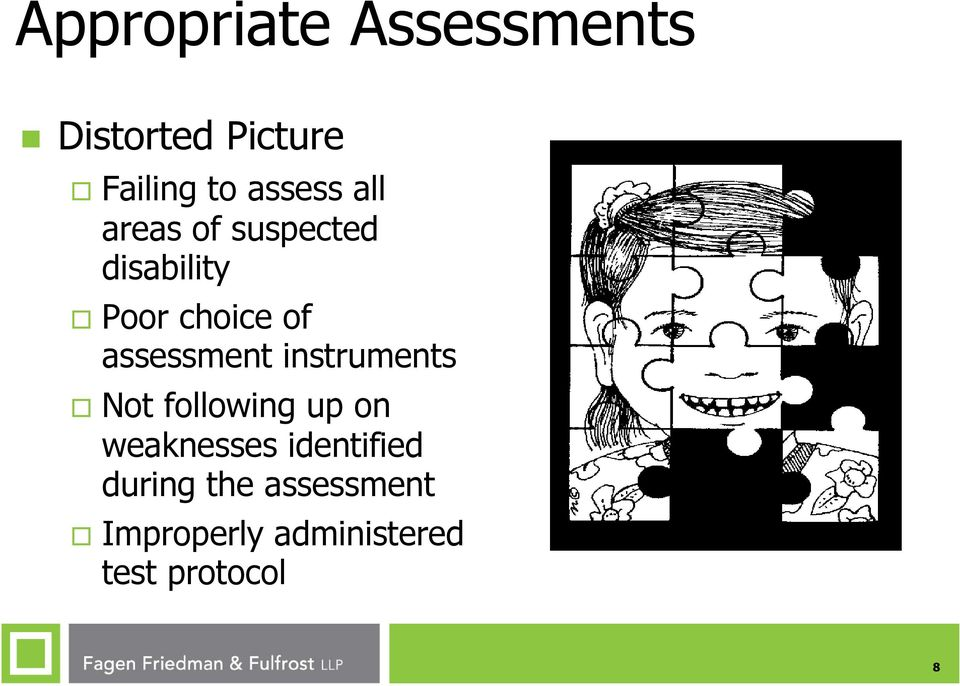 assessment instruments Not following up on weaknesses