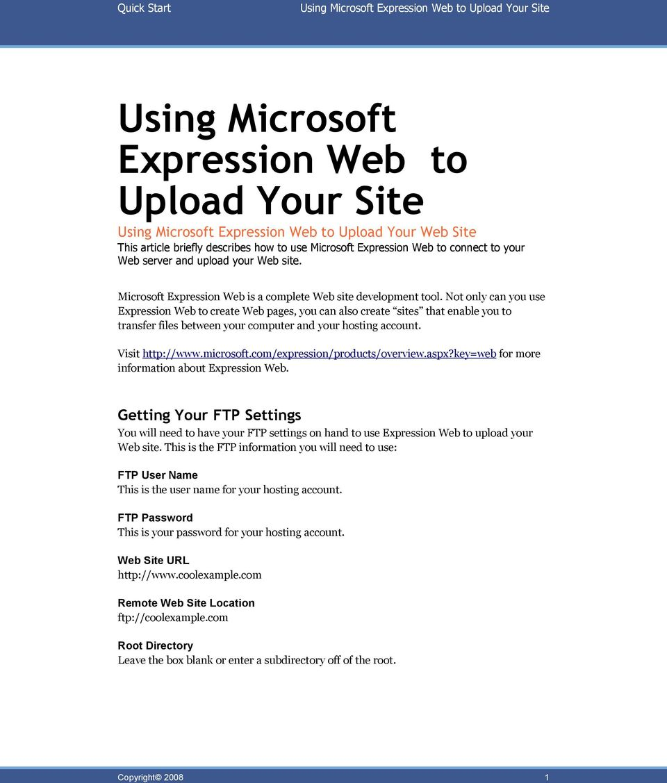 Not only can you use Expression Web to create Web pages, you can also create sites that enable you to transfer files between your computer and your hosting account. Visit http://www.microsoft.
