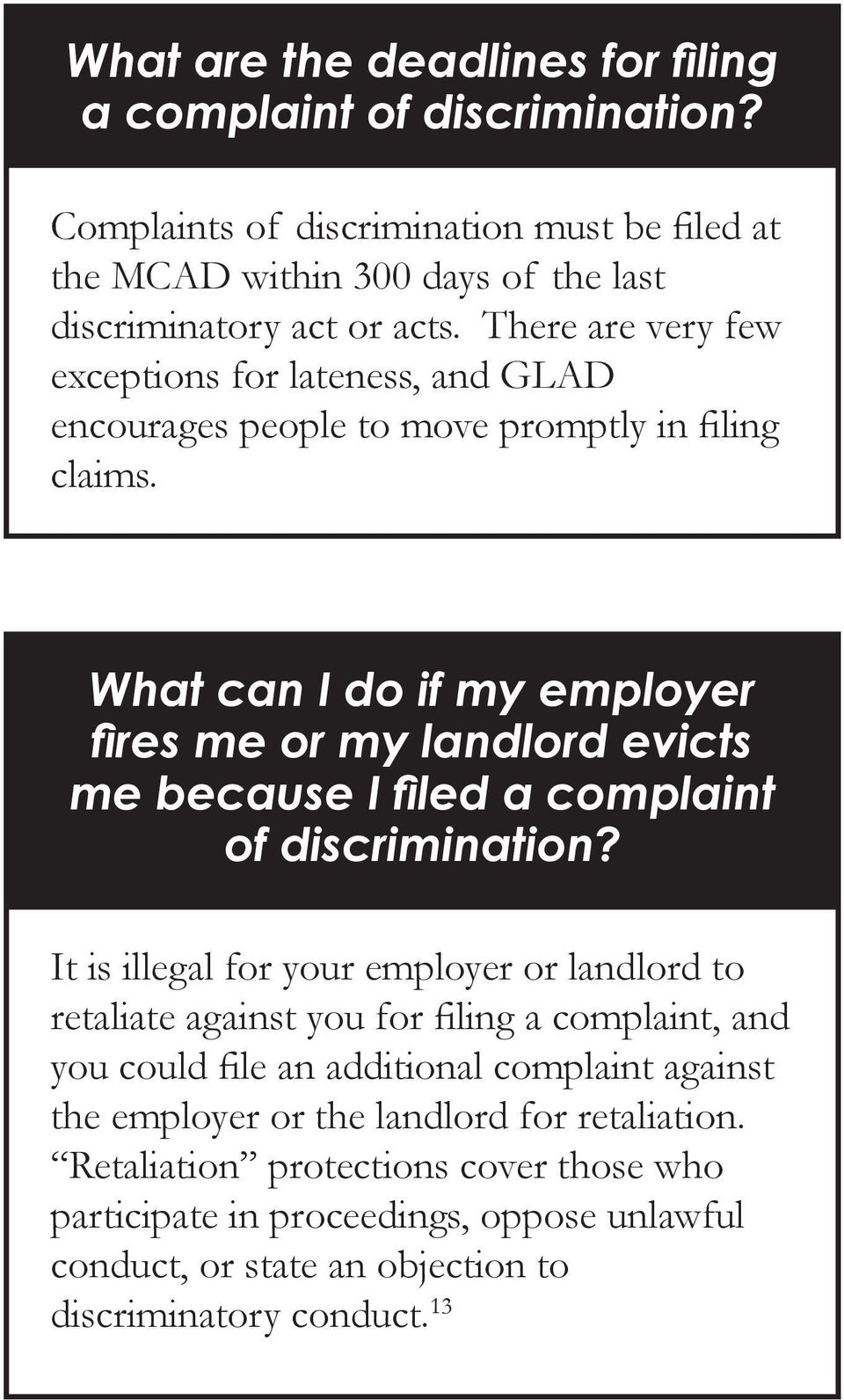What can I do if my employer fires me or my landlord evicts me because I filed a complaint of discrimination?