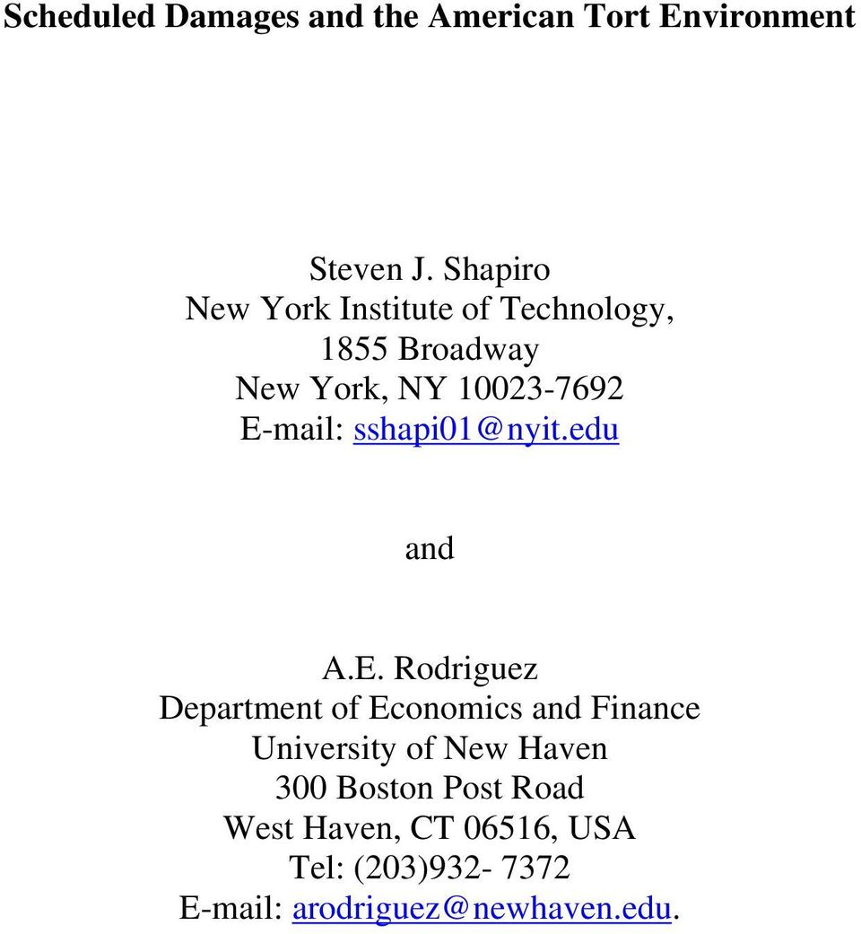 E-mail: sshapi01@nyit.edu and A.E. Rodriguez Department of Economics and Finance