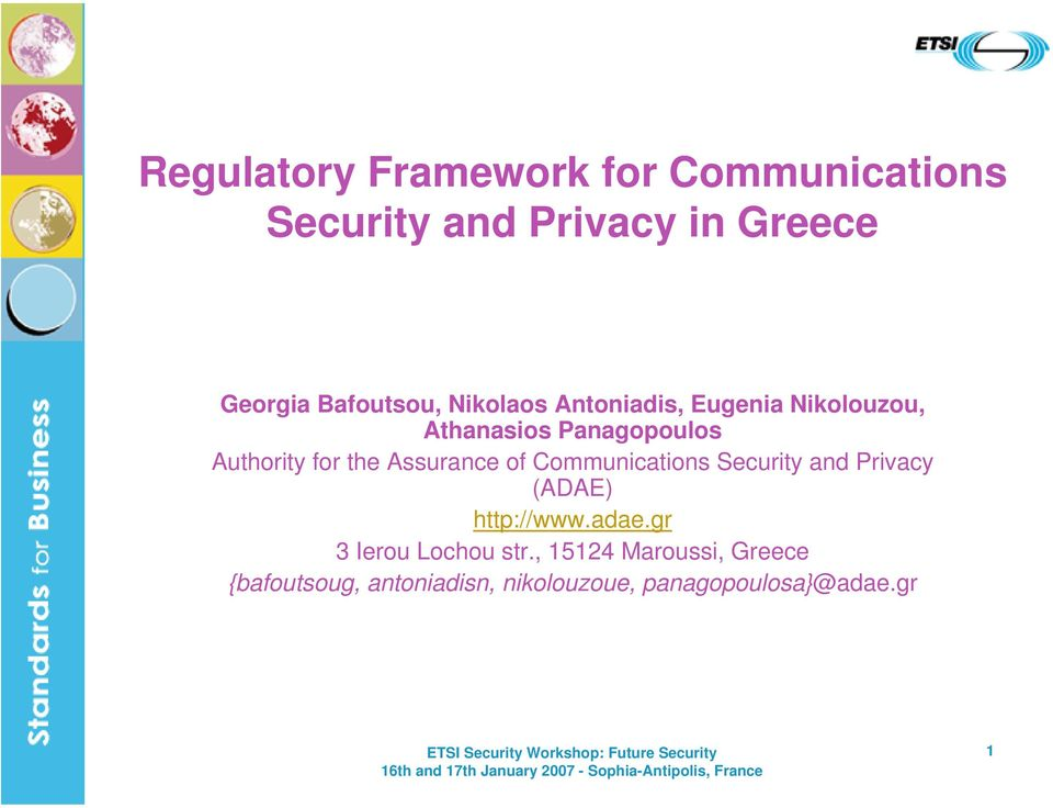for the Assurance of Communications Security and Privacy (ADAE) http://www.adae.