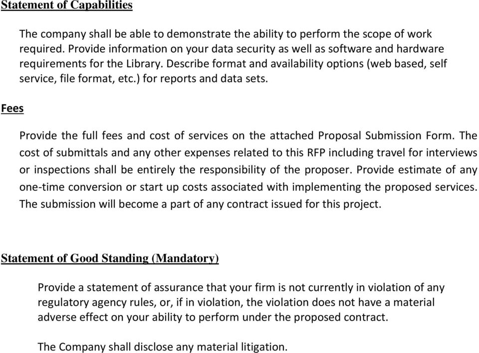 ) for reports and data sets. Provide the full fees and cost of services on the attached Proposal Submission Form.