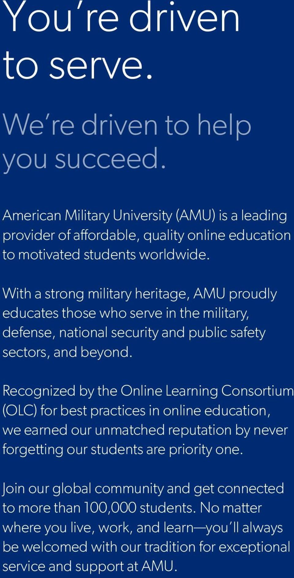 With a strong military heritage, M proudly educates those who serve in the military, defense, national security and public safety sectors, and beyond.