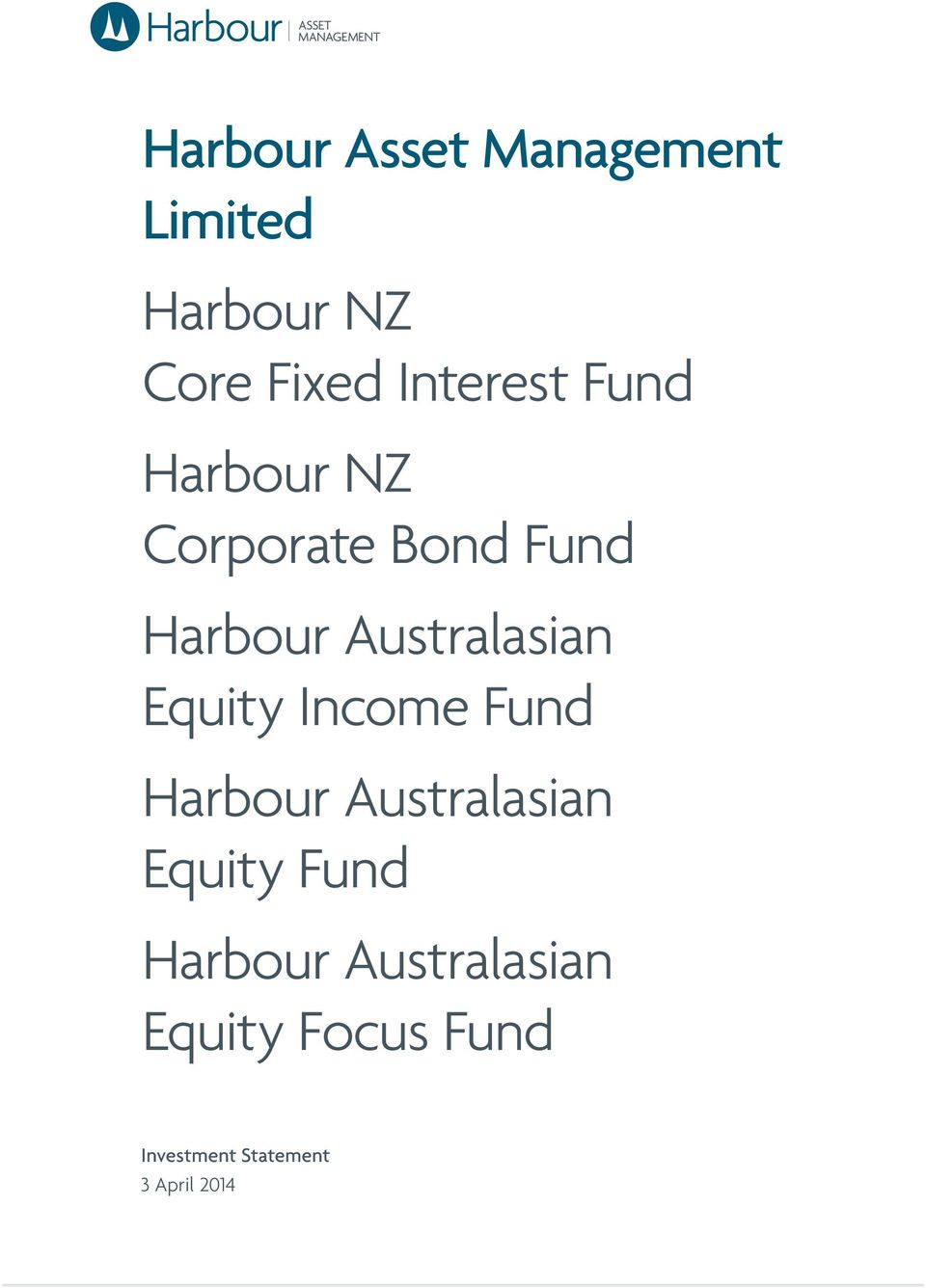 Australasian Equity Income Fund Harbour Australasian Equity