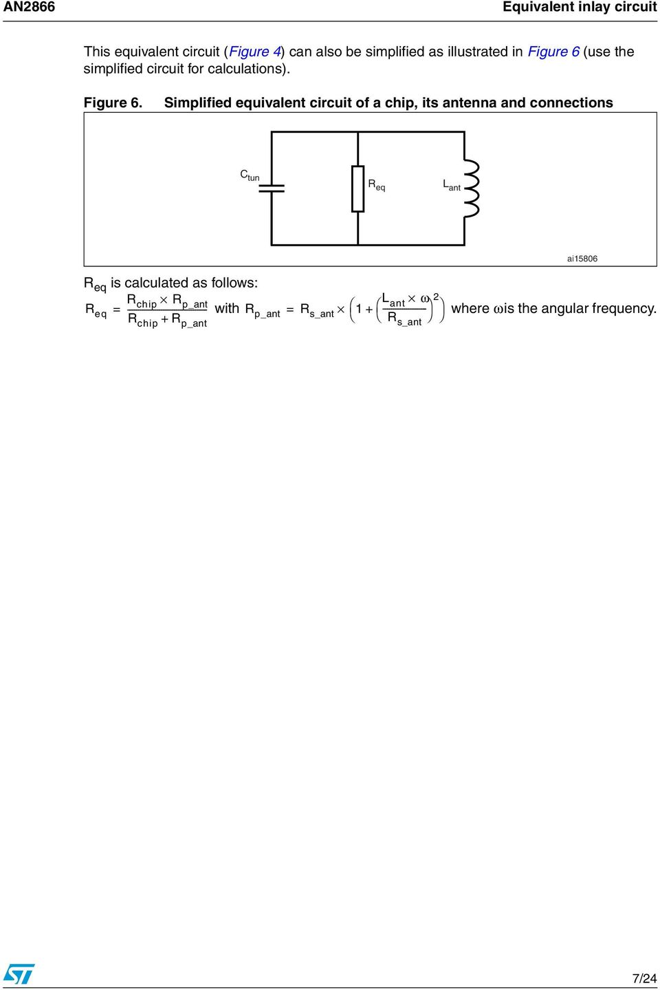 Simplified equivalent circuit of a chip, its antenna and connections C tun R eq L ant ai15806 R eq is calculated as