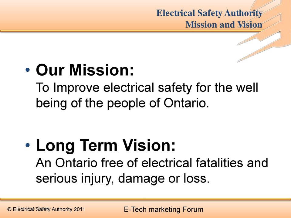 Long Term Vision: An Ontario free of electrical fatalities and serious