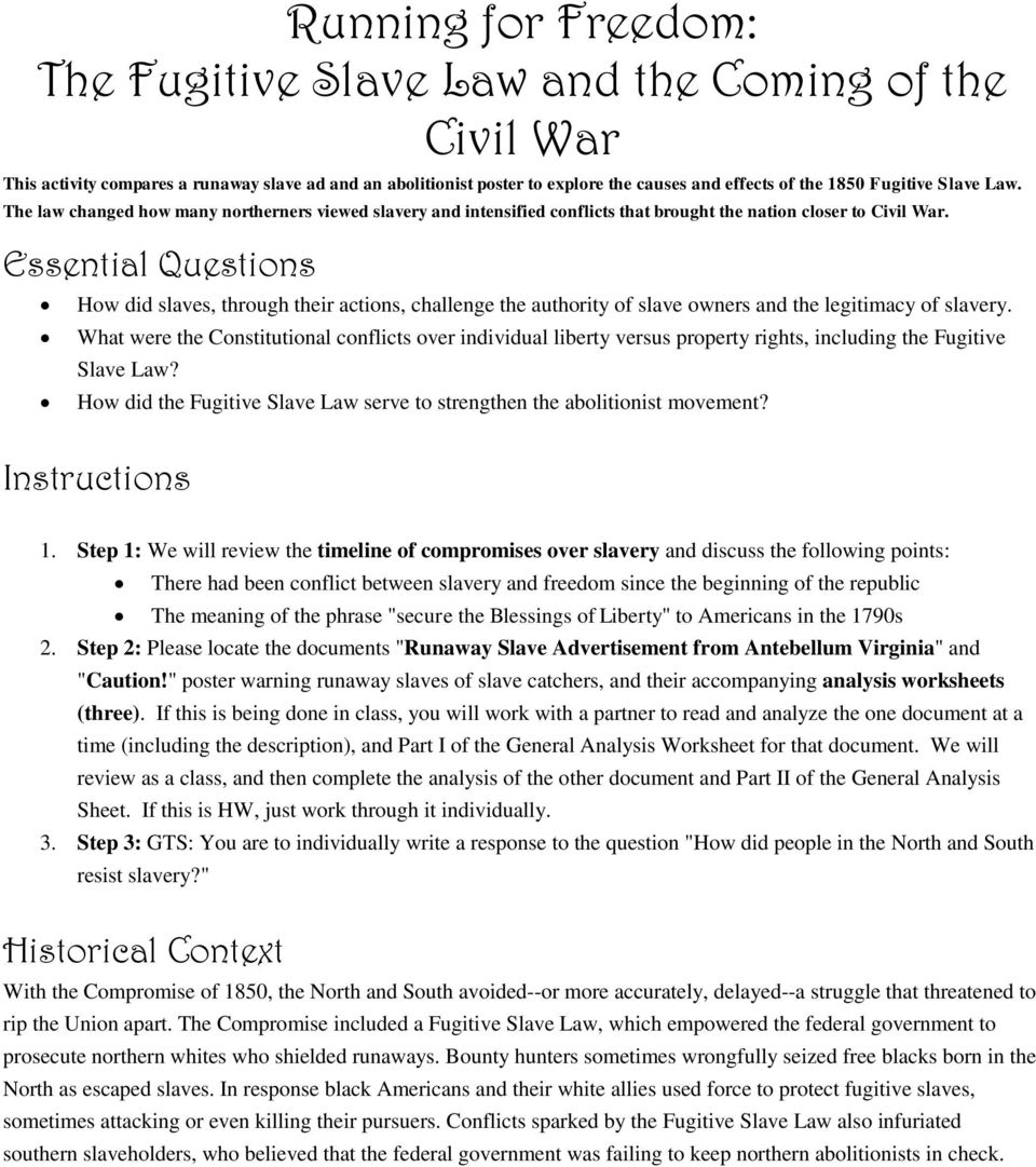Essential Questions How did slaves, through their actions, challenge the authority of slave owners and the legitimacy of slavery.
