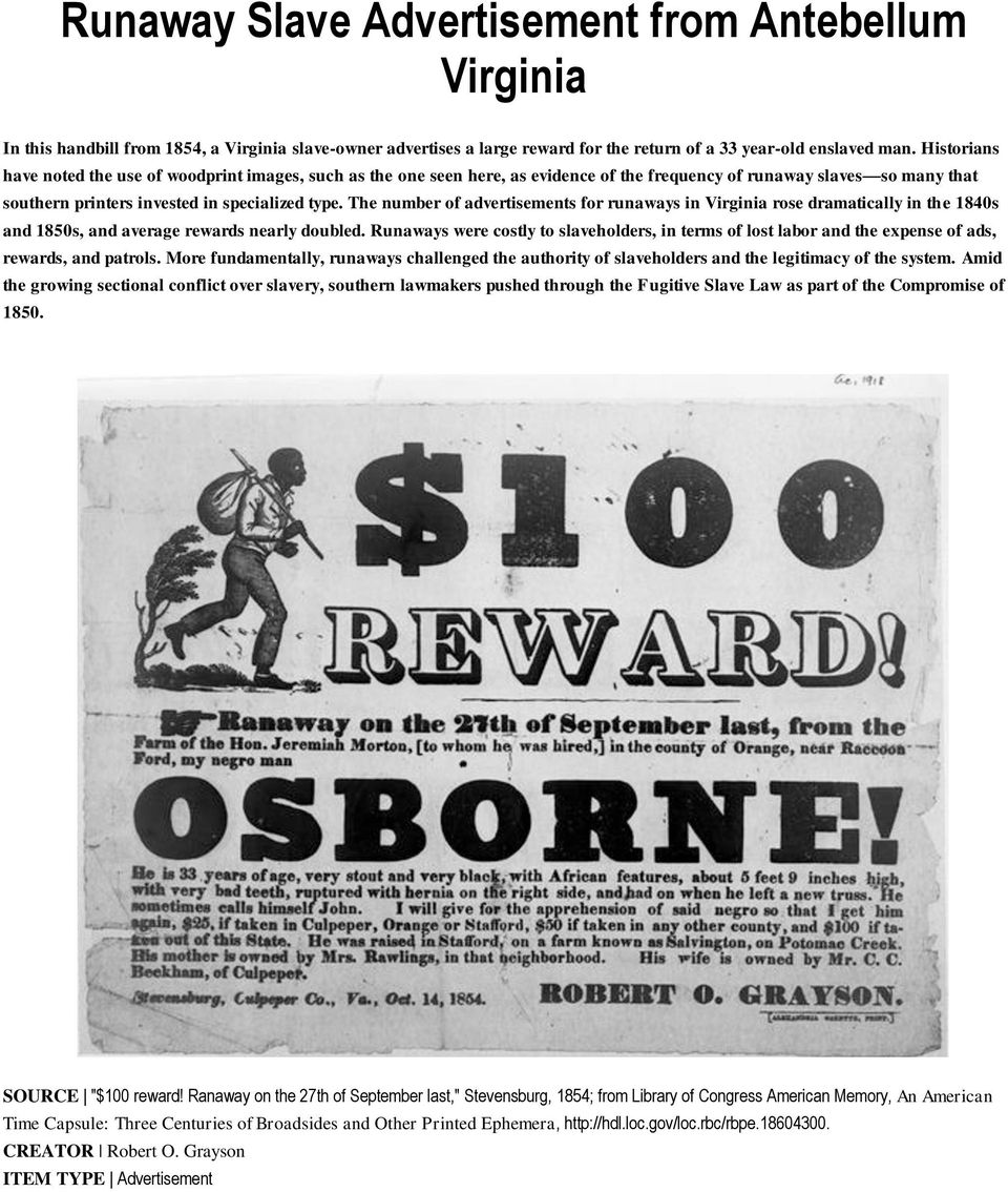 The number of advertisements for runaways in Virginia rose dramatically in the 1840s and 1850s, and average rewards nearly doubled.