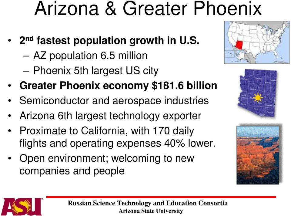 aerospace industries Arizona 6th largest technology exporter Proximate to California, with