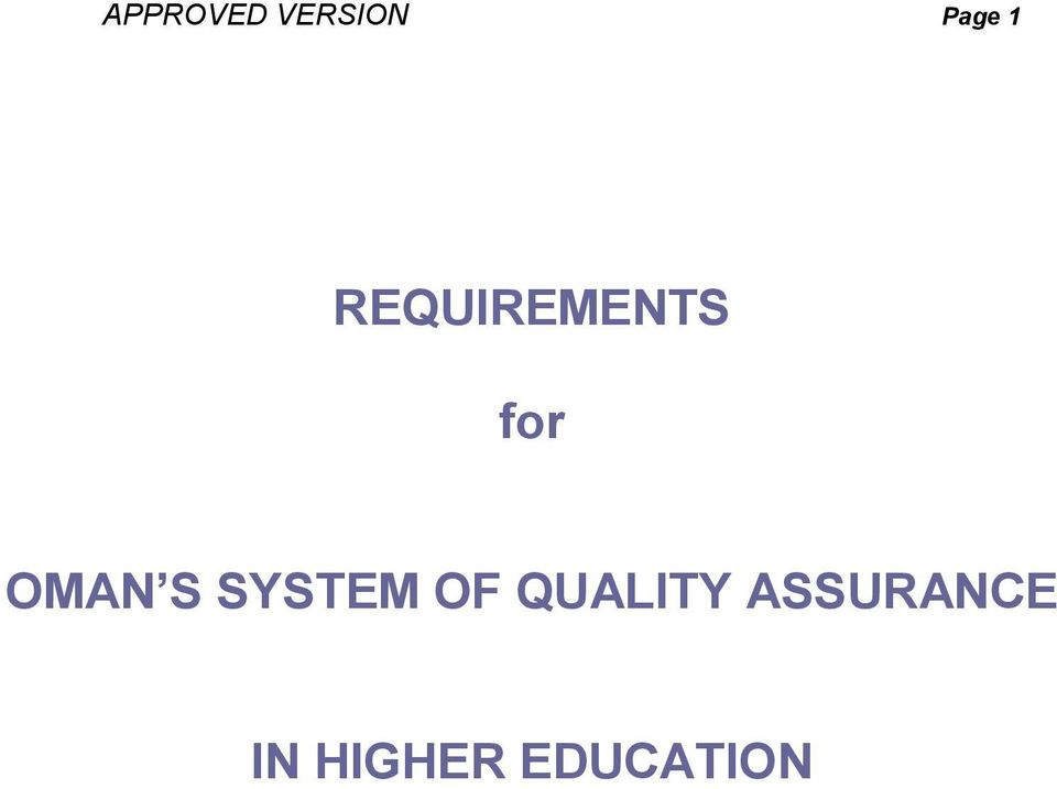SYSTEM OF QUALITY