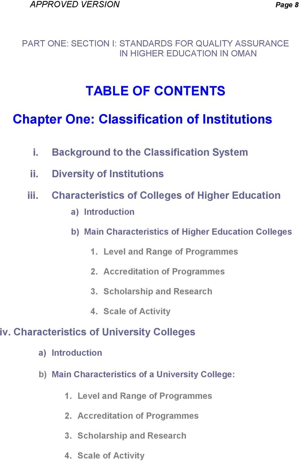 Diversity of Institutions Characteristics of Colleges of Higher Education a) Introduction b) Main Characteristics of Higher Education Colleges 1.