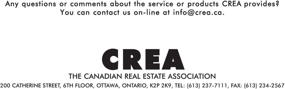 contact us on- line at info@ crea.ca.