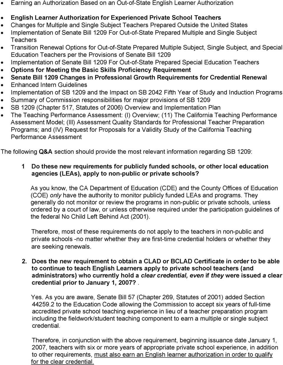 Subject, Single Subject, and Special Education Teachers per the Provisions of Senate Bill 1209 Implementation of Senate Bill 1209 For Out-of-State Prepared Special Education Teachers Options for