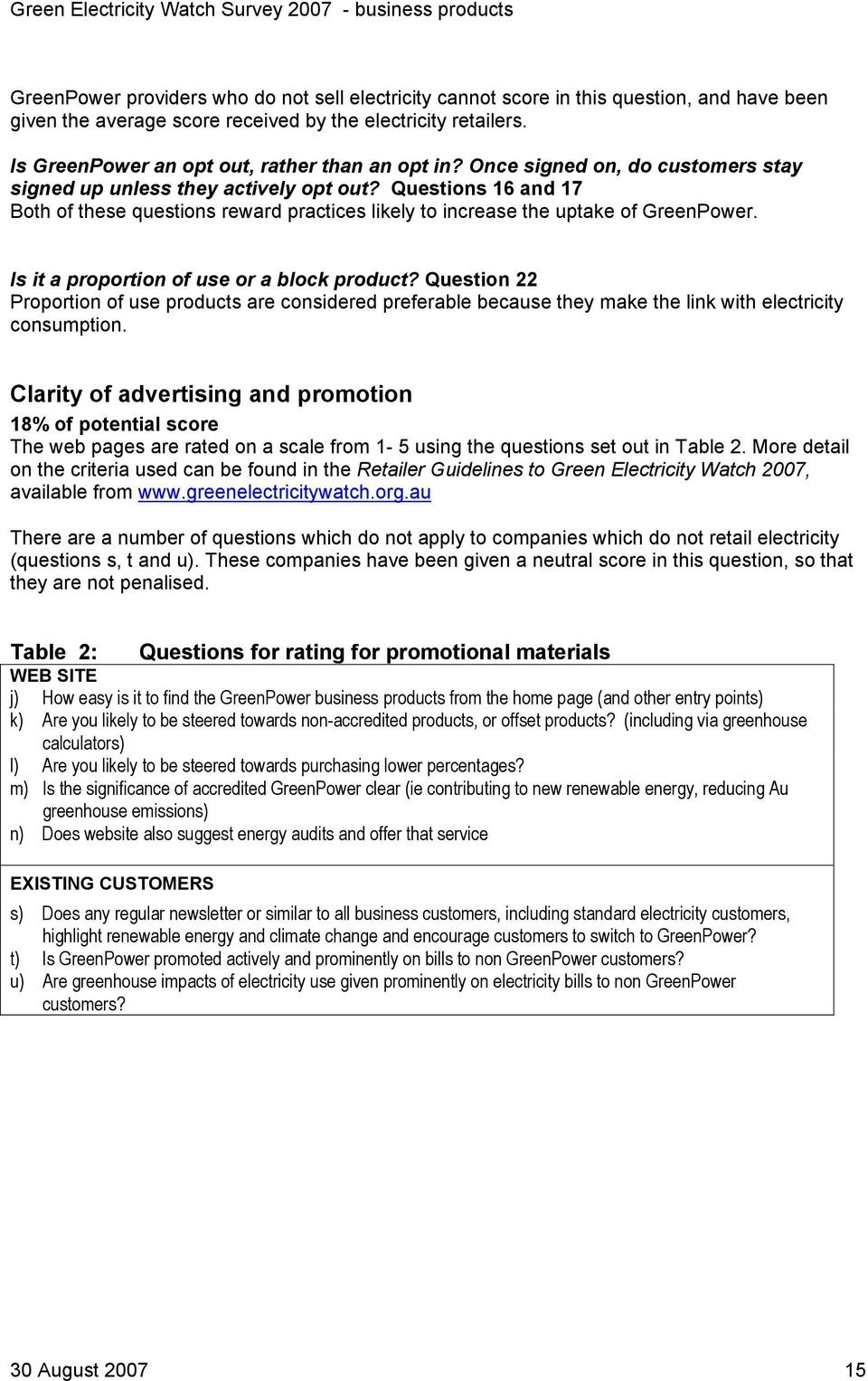 Questions 16 and 17 Both of these questions reward practices likely to increase the uptake of GreenPower. Is it a proportion of use or a block product?