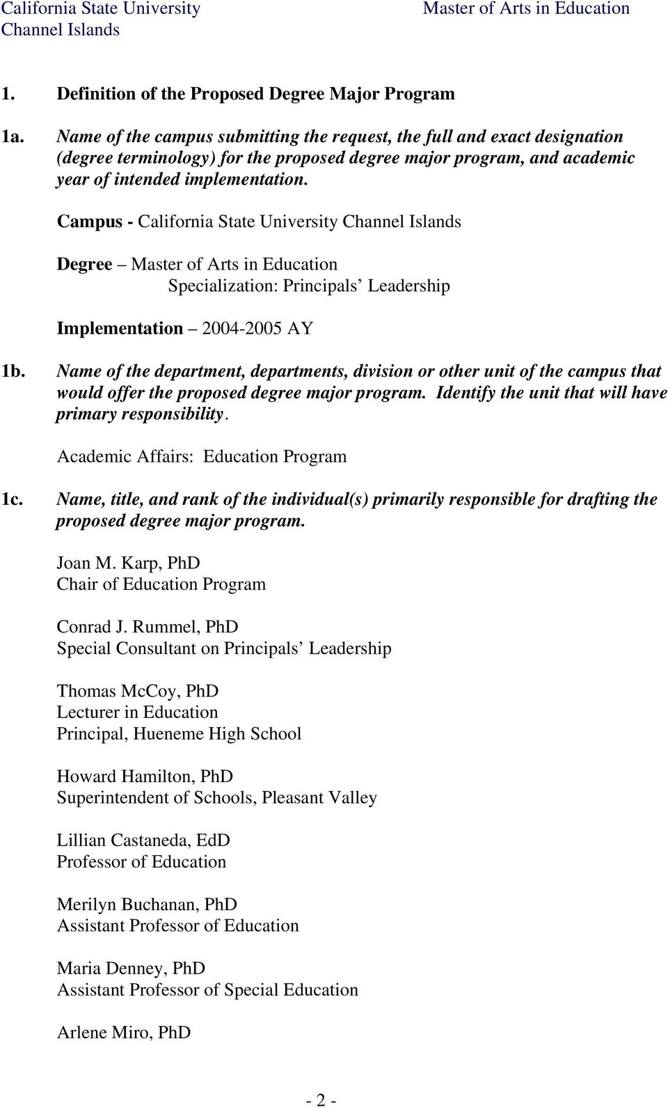 Campus - California State University Degree Specialization: Principals Leadership Implementation 2004-2005 AY 1b.