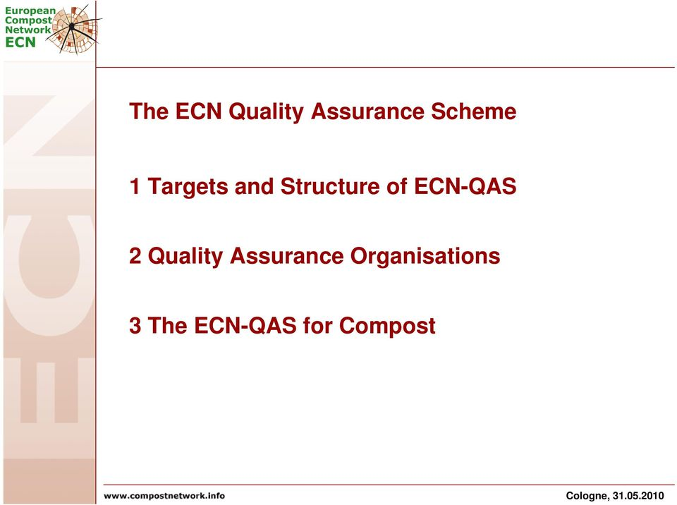 of ECN-QAS 2 Quality Assurance