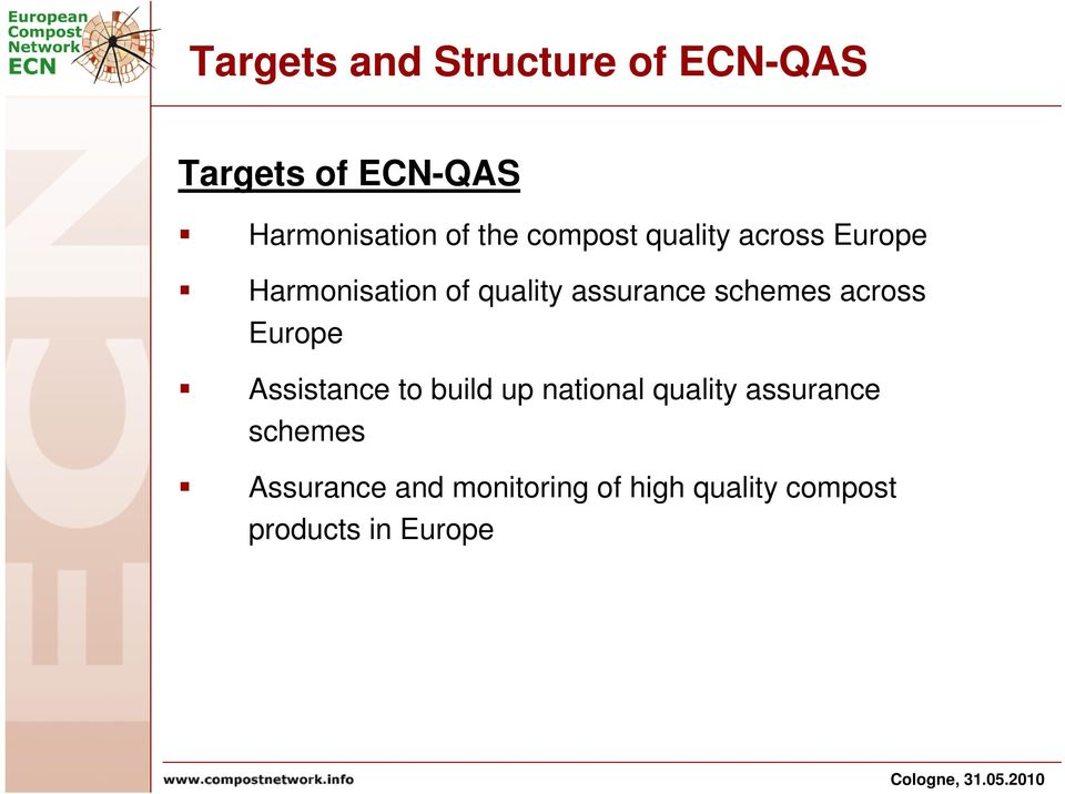 schemes across Europe Assistance to build up national quality assurance