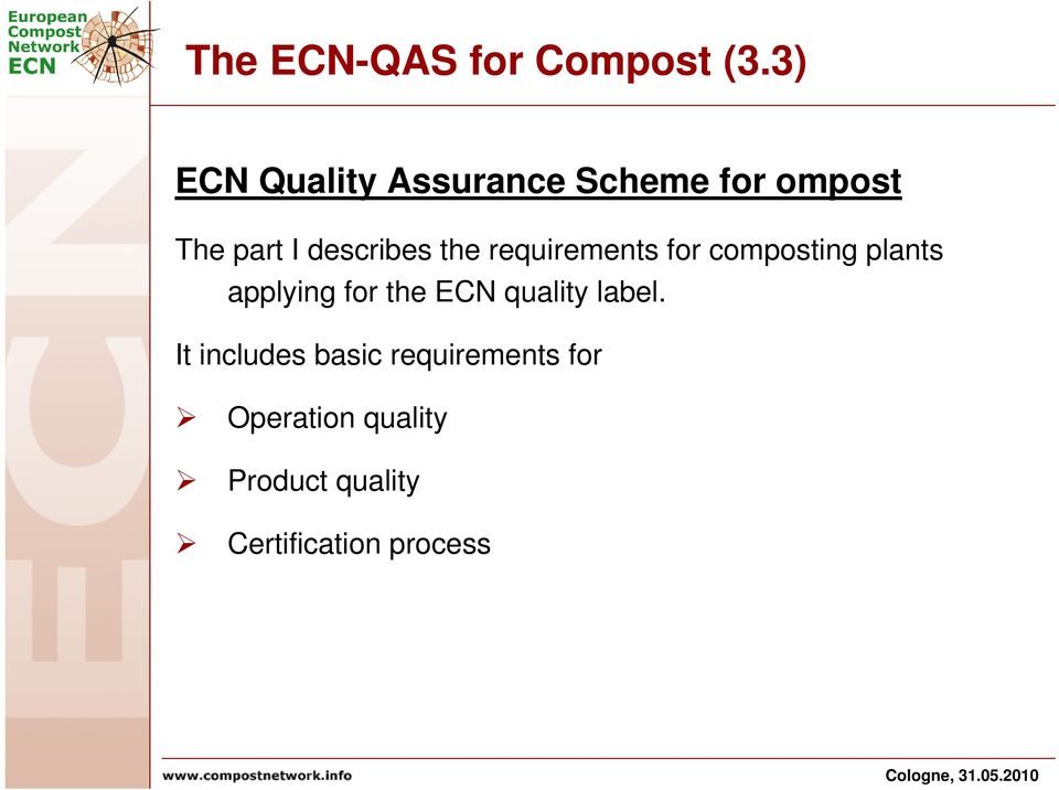 the requirements for composting plants applying for the ECN