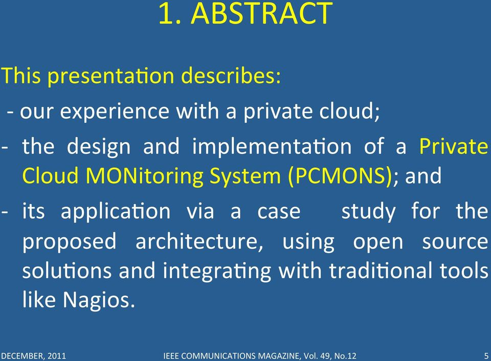 applicauon via a case study for the proposed architecture, using open source soluuons and