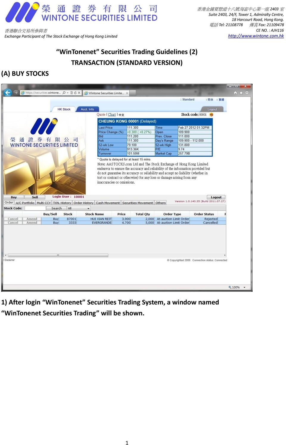 After login WinTonenet Securities Trading System, a