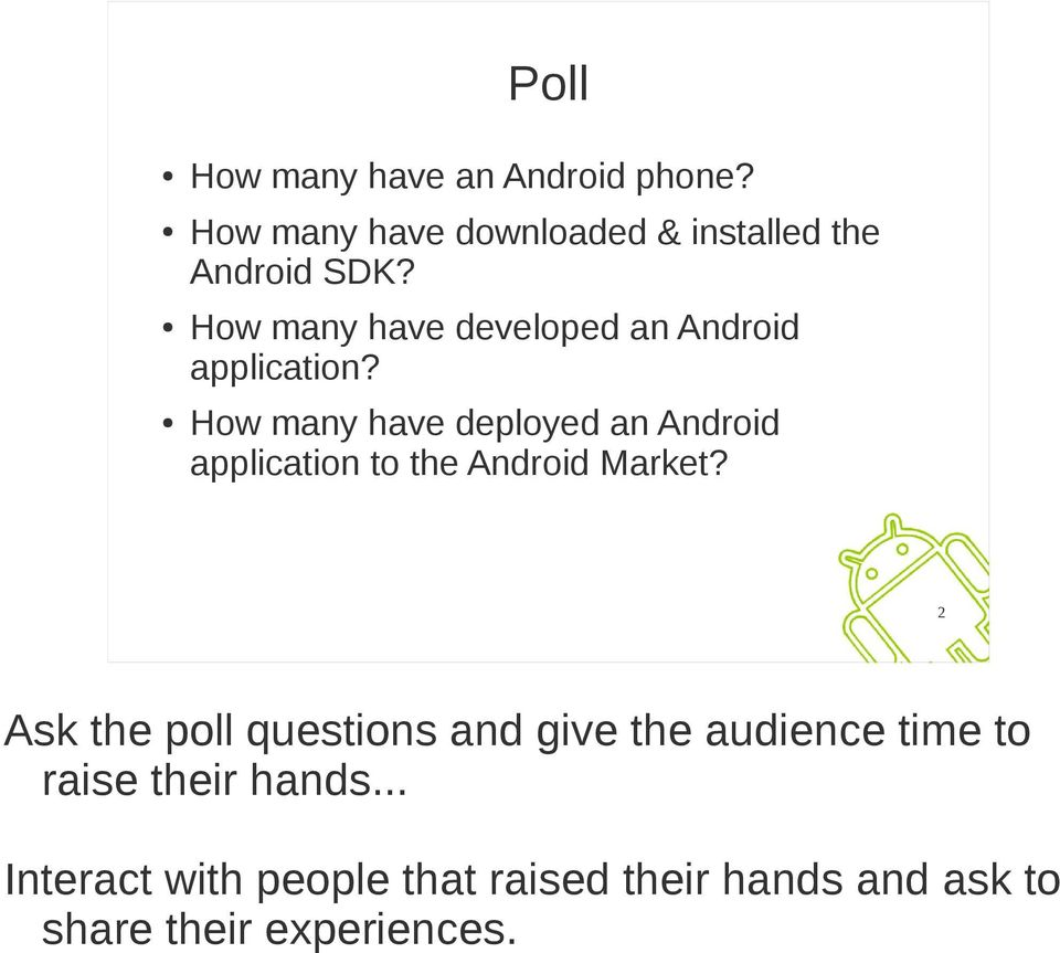 How many have deployed an Android application to the Android Market?