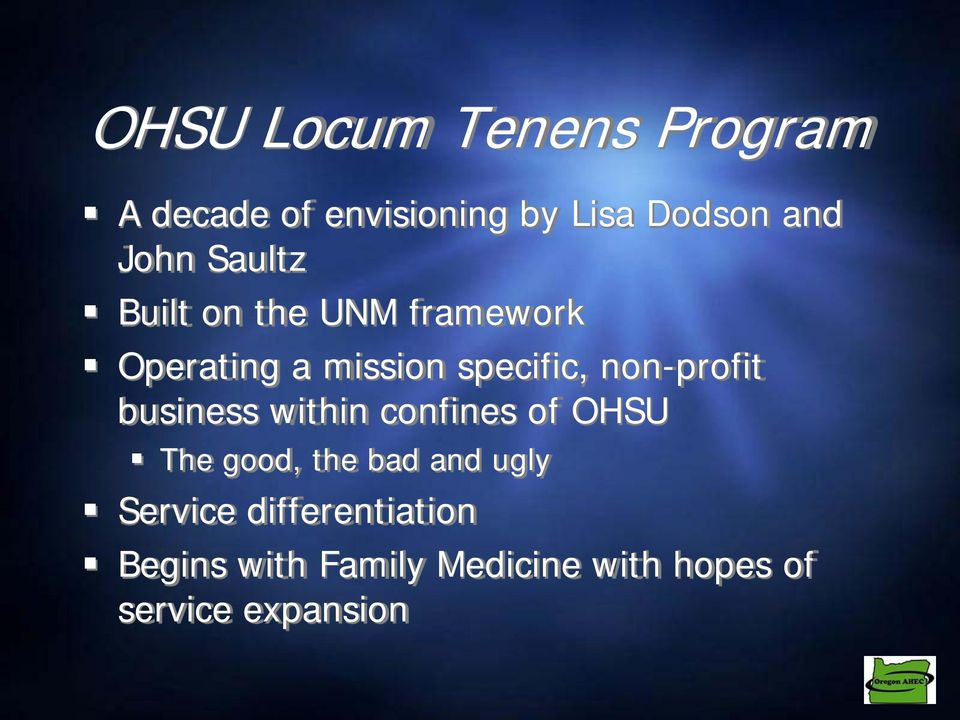 non-profit business within confines of OHSU The good, the bad and ugly