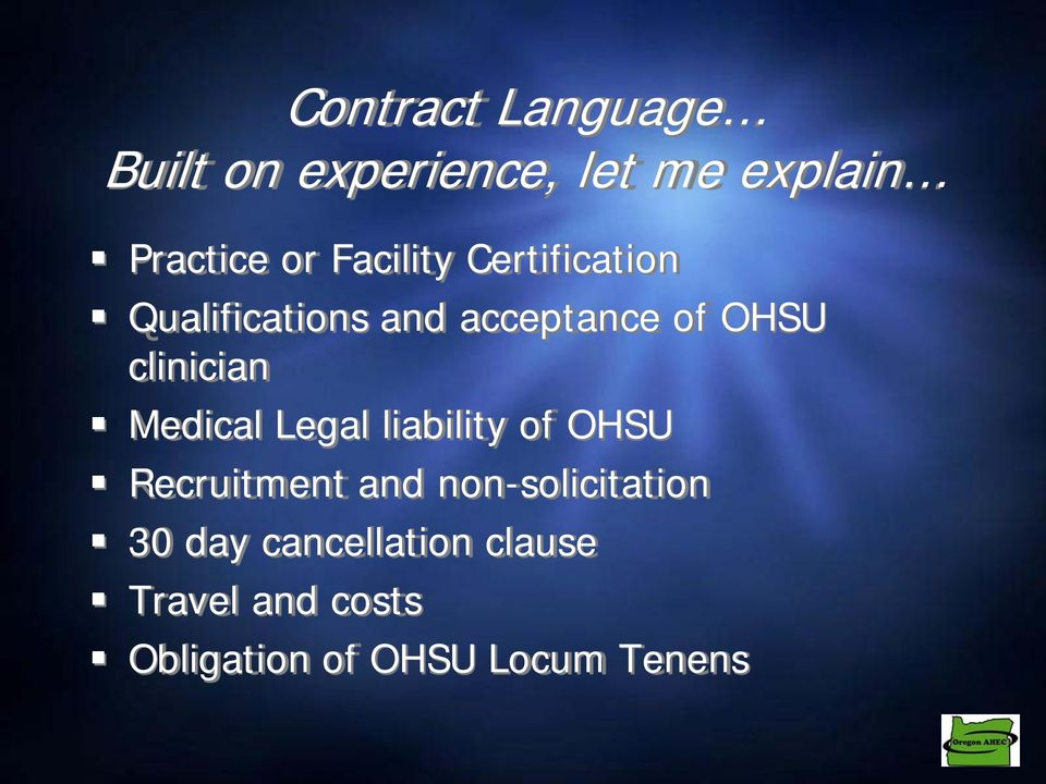 clinician Medical Legal liability of OHSU Recruitment and