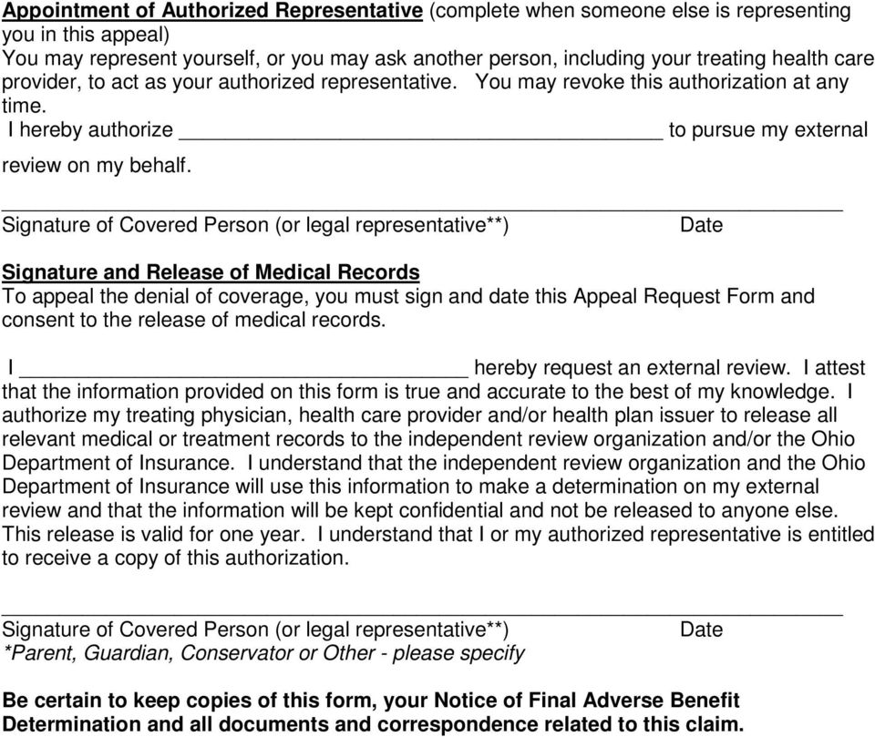 of Covered Person (or legal representative**) and Release of Medical Records To appeal the denial of coverage, you must sign and date this Appeal Request Form and consent to the release of medical