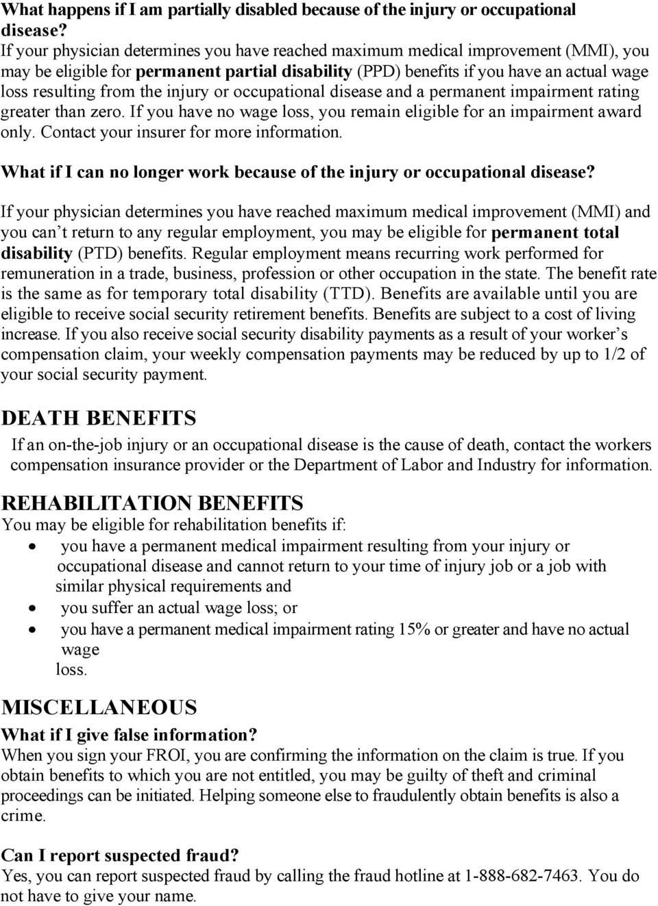 injury or occupational disease and a permanent impairment rating greater than zero. If you have no wage loss, you remain eligible for an impairment award only.