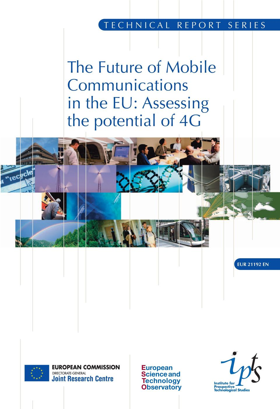 of 4G EUR 21192 EN European Science and Technology