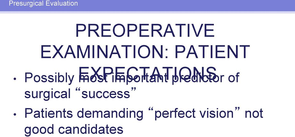 most important predictor of surgical success