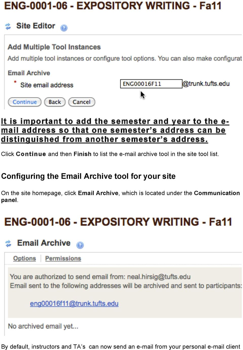 Click Continue and then Finish to list the e-mail archive tool in the site tool list.