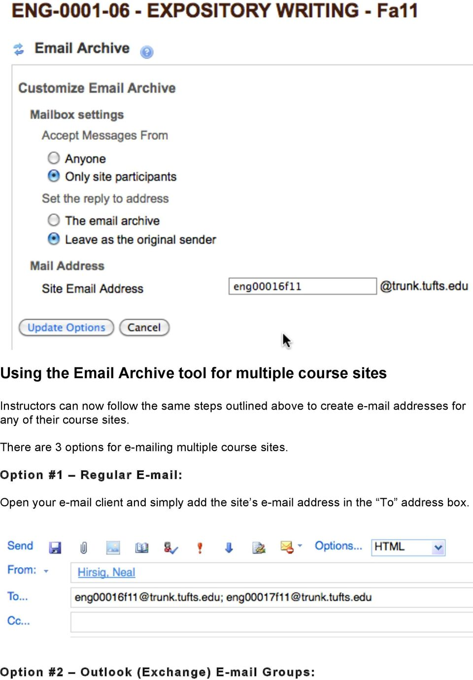There are 3 options for e-mailing multiple course sites.