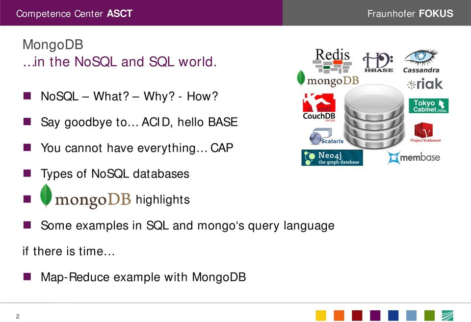 Types of NoSQL databases highlights Some examples in SQL and