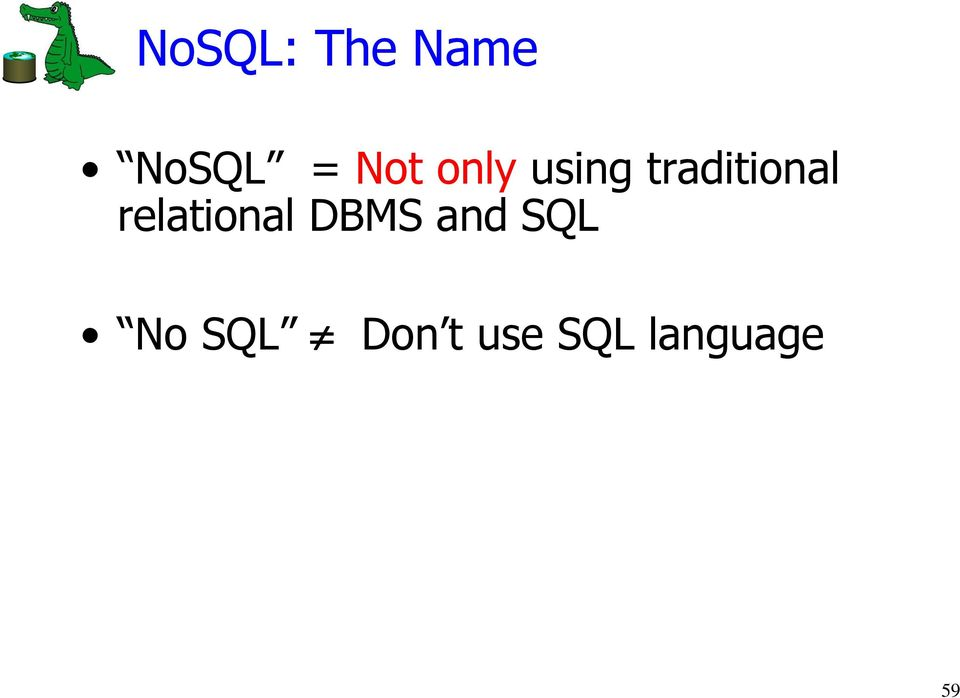 relational DBMS and SQL No