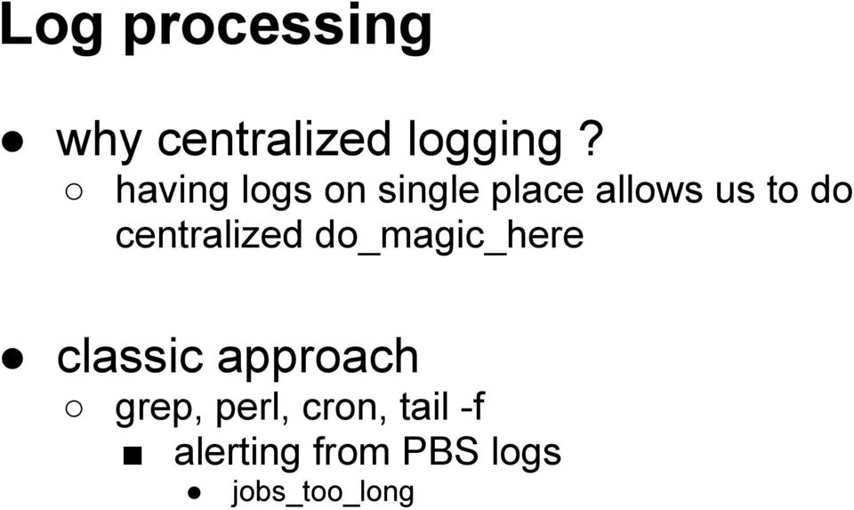 centralized do_magic_here classic approach