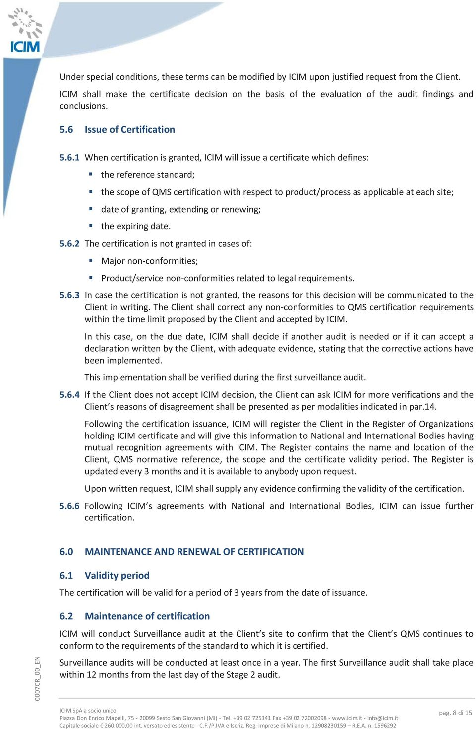 Issue of Certification 5.6.
