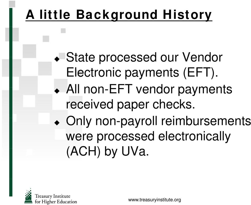 All non-eft vendor payments received paper checks.