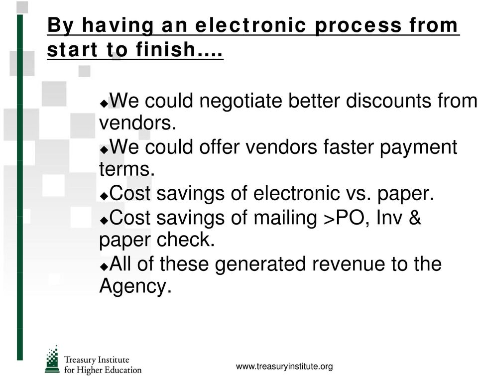 We could offer vendors faster payment terms.
